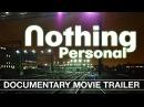 Nothing Personal. Documentary Graffiti Movie Trailer. 2014 Граффити фильм Ничего личного