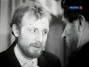 Идиот 1957 БДТ. Ленинград. Смоктуновский в роли князя Мышкина фрагмент III сп