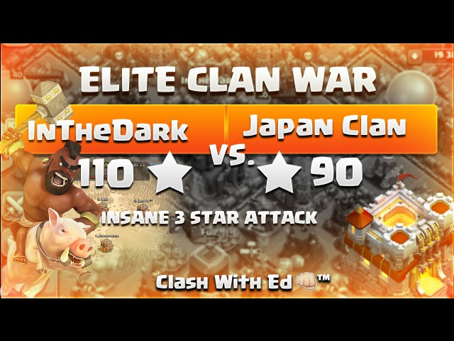 Clash of Clans ELITE WAR InTheDark vs Japan Clan Ed 3 Stars OMG INSANE Dragon 3 Star Attack