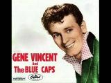 Gene Vincent and his Blue Caps - Be bop a lula - 1956