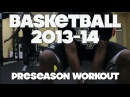 UCF 2013-14 Men's Basketball Preseason Workout