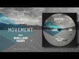 Khristian K - Movement incl. Taran &amp Lomov and Madrem remixes