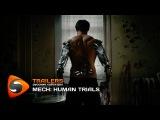 Mech: Human Trials - Короткометражный фильм. Русские субтитры