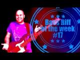 Bass Riff of the week#17 - fingers, synth // уроки игры на бас гитаре
