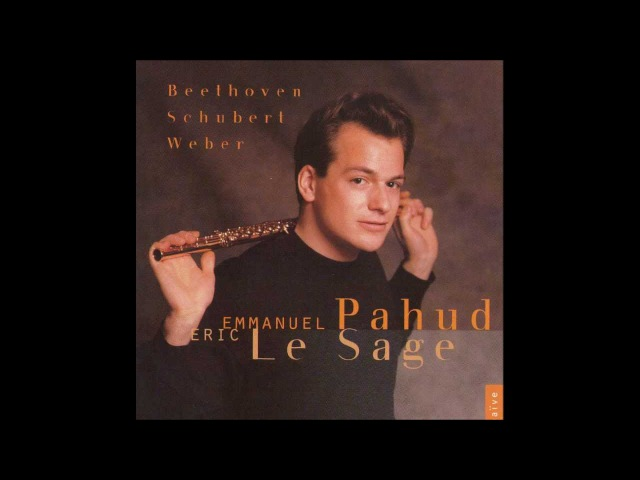 Schubert - Introduction et Varation. Pahud, Flute - Lesage, Piano