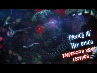 [FNAF SFM] The Night Of Horror (Panic! At The Disco -Emperors New Clothes)