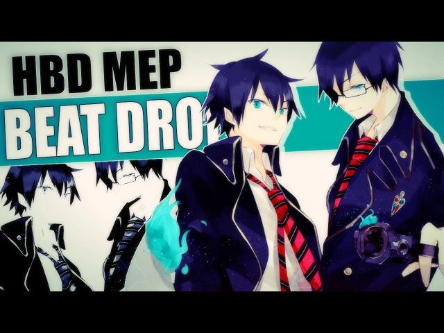 ♂LYS♂ BEAT DROP MEP - HBD ANTHY RAVE