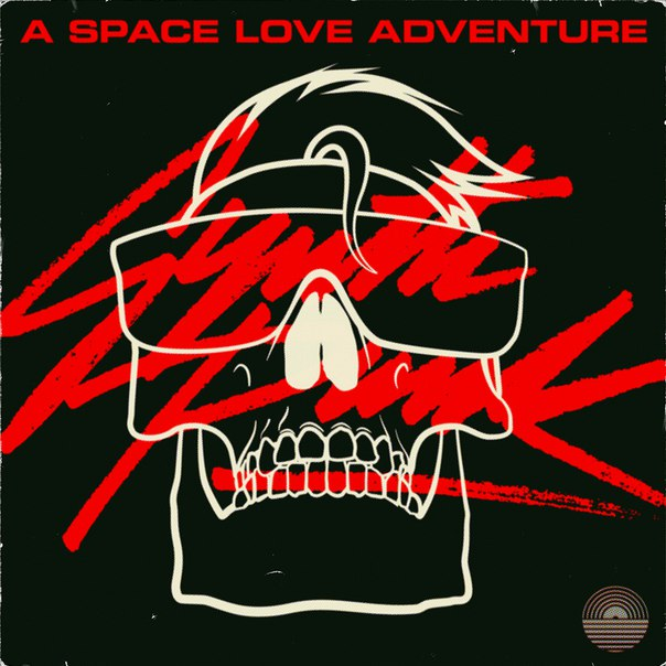 A Space Love Adventure – Synth Punk (2015, EP)