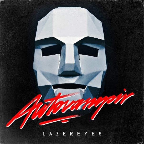 Autovampir – Lazereyes (2015, EP)