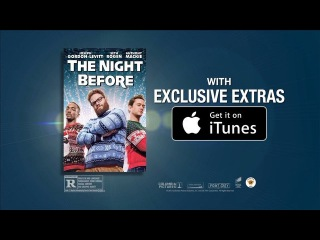 Get TheNightBefore with exclusive extras like this on iTunes now!