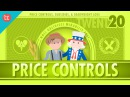 Price Controls, Subsidies, and the Risks of Good Intentions: Crash Course Economics 20