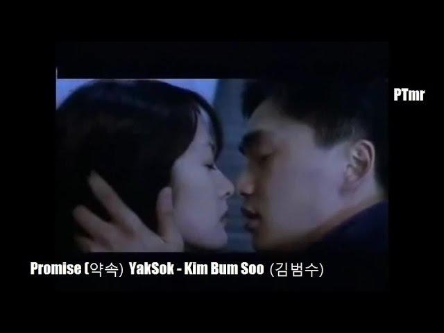 [MV] Promise (Yaksok 약속) (ENGRomanization SUB.) - By Kim Bum Soo (김범수)