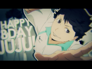 ★hqs!! oikawa || when your ♥ stops baby~ || hbd juju !!