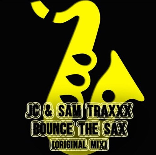 JC & Sam Traxxx - Bounce The Sax (Original Mix)
