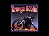 Orange Goblin - Time Travelling Blues Full Album 1998