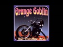 Orange Goblin - Time Travelling Blues [Full Album] [1998]