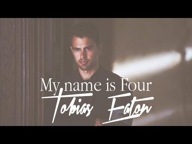 Tobias Eaton - My name is Four