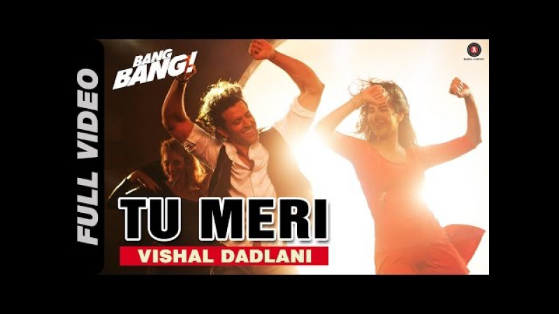 Tu Meri Full Video | BANG BANG! | Hrithik Roshan Katrina Kaif | Vishal Shekhar | Dance Party Song