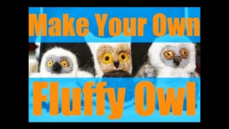 DIY: How to Create a Fluffy Owl with Needle Felting