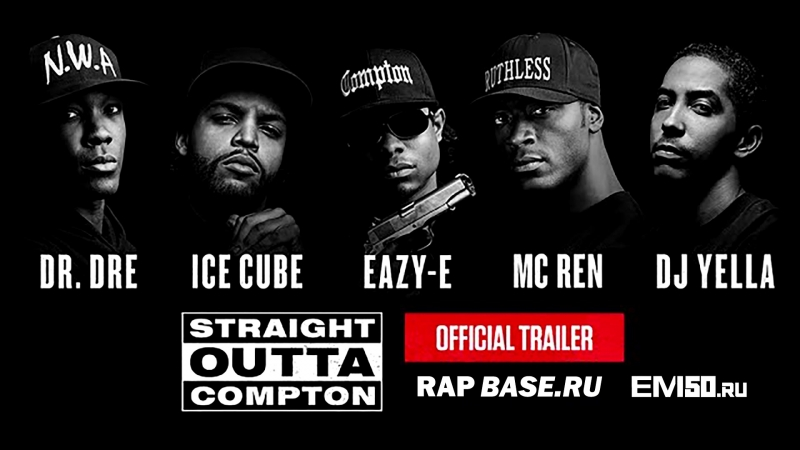 Straight Outta Compton - Trailer #2 (The Story of N.W.A)(rapbase.ru)