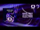 Rafael Frost - Electrix (Frost Recordings)
