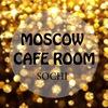 MOSCOW  Cafe Room Сочи