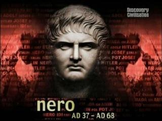 Величайшие злодеи мира - Нерон. конец золотого века для Рима