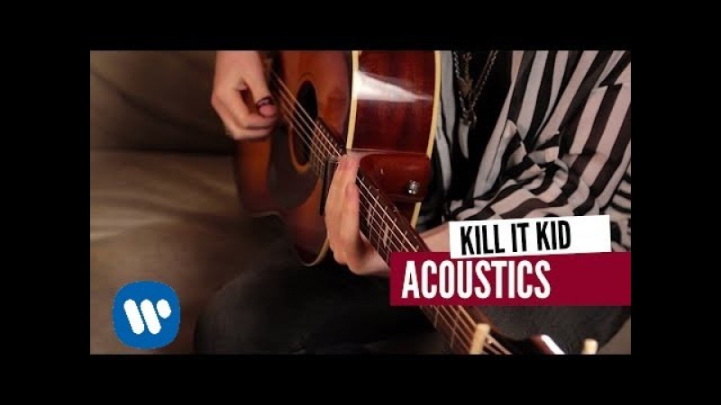 Kill It Kid - I'll Be The First (Live Acoustic)