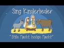 Stille Nacht heilige Nacht Weihnachtslieder zum Mitsingen Sing Kinderlieder
