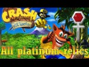 Crash Bandicoot: The Huge Adventure - All 20 Platinum Relics  Все 20 платиновых реликтов