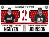 Madd Gear Flat Scoot 2 | Andy Nguyen vs. Cameron Johnson