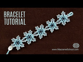 Браслеты в технике макраме / Frozen Flower Bracelet Tutorial by Macrame School