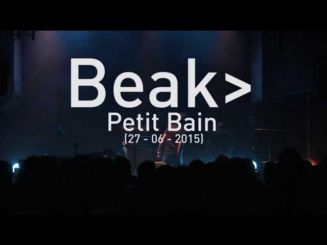 Beak @ Petit Bain (Live in Paris - 27 juin 2015)