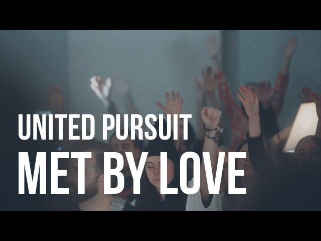 Met by Love
