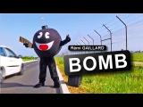 BOMBE (REMI GAILLARD)