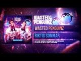 Wasted Penguinz - Riktig Sommar (HQ Preview)