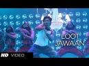 Loot Jawaan Video Song Commando Vidyut Jamwal, Pooja Chopra