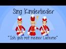 Ich geh mit meiner Laterne Kinderlieder zum Mitsingen Sing Kinderlieder