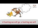 Song A hunting we will go - Песня Мы идем на охоту (HD)