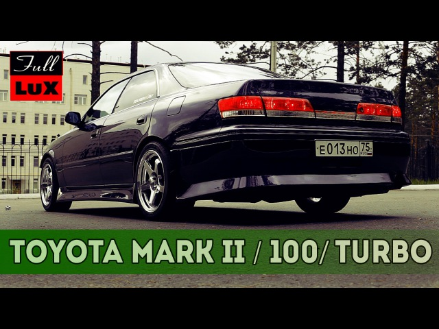 Тест-драйв TOYOTA MARK II 100 кузов Tourer V (Тойота марк 2)