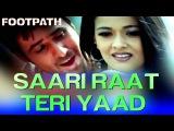 Saari Raat Teri Yaad - Footpath | Emraan Hashmi | Alka Yagnik & Udit Narayan