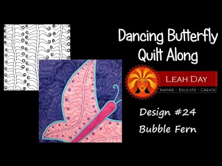 Free Motion Quilt Bubble Fern - Dancing Butterfly Quilt Along