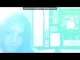 «Webcam Toy» под музыку Rihanna - Pon De Replay. Picrolla