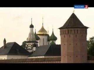 Путешествие в город - музей Суздаль, памятник ЮНЕСКО Золотое кольцо России Владимирская область