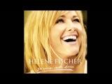 Helene Fischer - Die Sonne kann warten