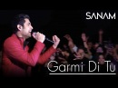 Sanam - Garmi Di Tu | Live Performance | Delhi