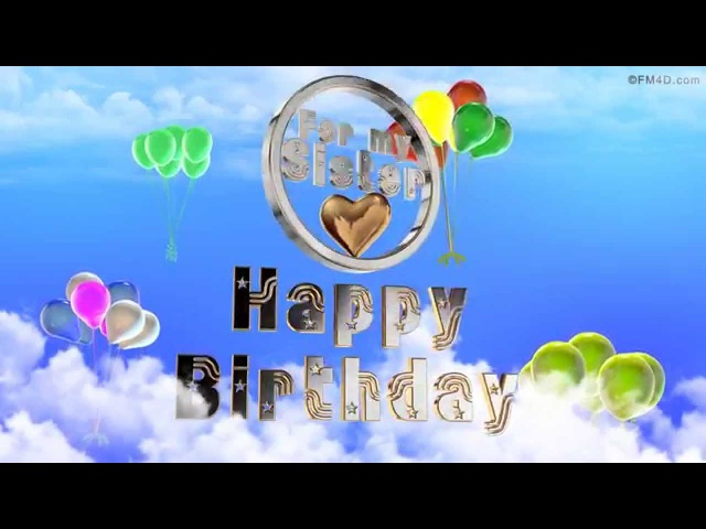 ☆♪ Happy Birthday to You Song ☆♪ For my Sister ☆♪