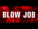 BLOW JOB 11.12 teaser