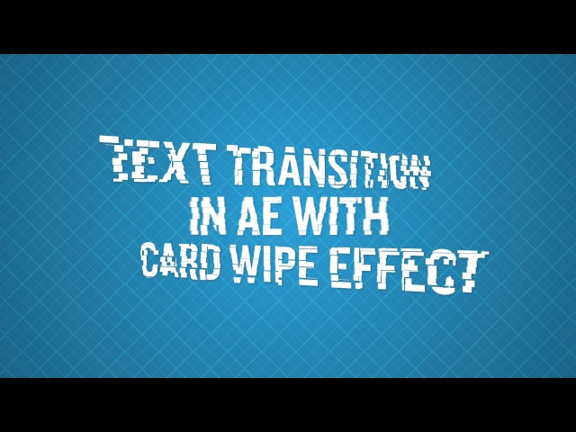 Text Transition In After Effects With Card Wipe Effect