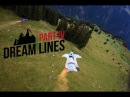 Dream Lines IV - Wingsuit proximity by Ludovic Woerth Jokke Sommer